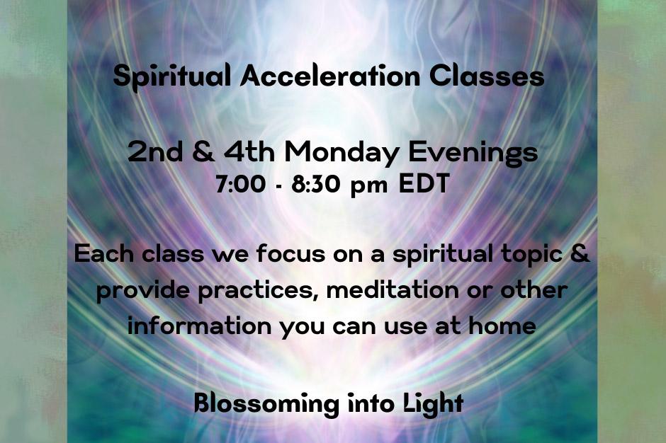 Spiritual Acceleration Classes